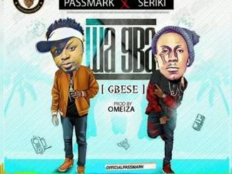 Passmark ft. Seriki — Wagba Gbese