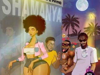 Phenom ft. Olamide Phyno — Shamanya