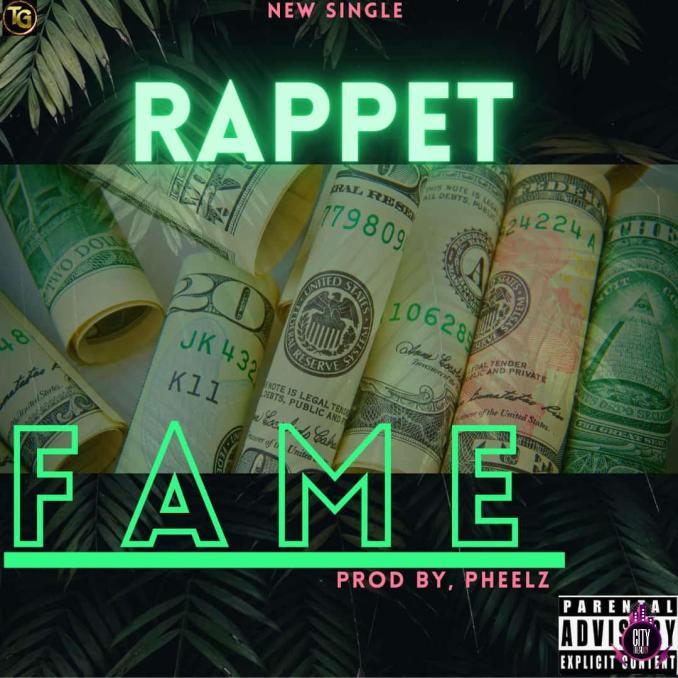 Rappet — Fame Prod. Pheelz