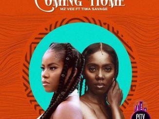 MzVee — Coming Home ft. Tiwa Savage