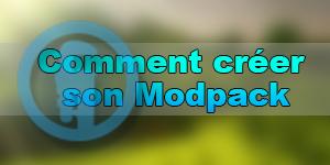 Comment créer un Modpack