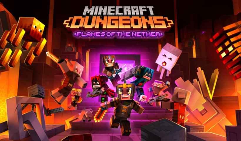 Minecraft Dungeons : Nouveau DLC «Les Flammes du Nether» et contenu gratuit