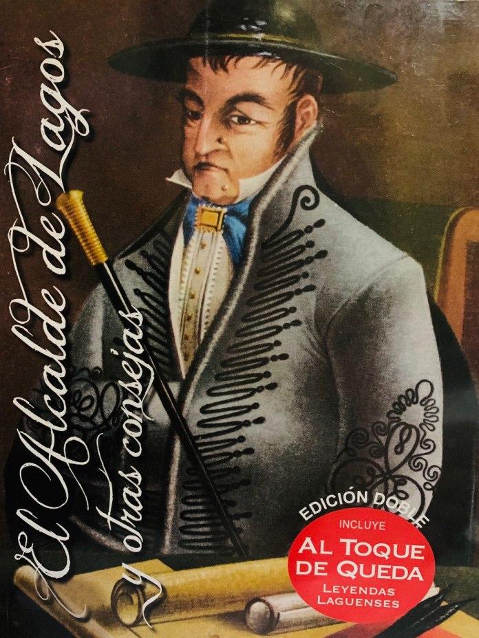 """""""El alcalde Lagos y otras consejas"""", libro de Alfonso de Alba. Fotografía: Iván Serrano Jauregui"""