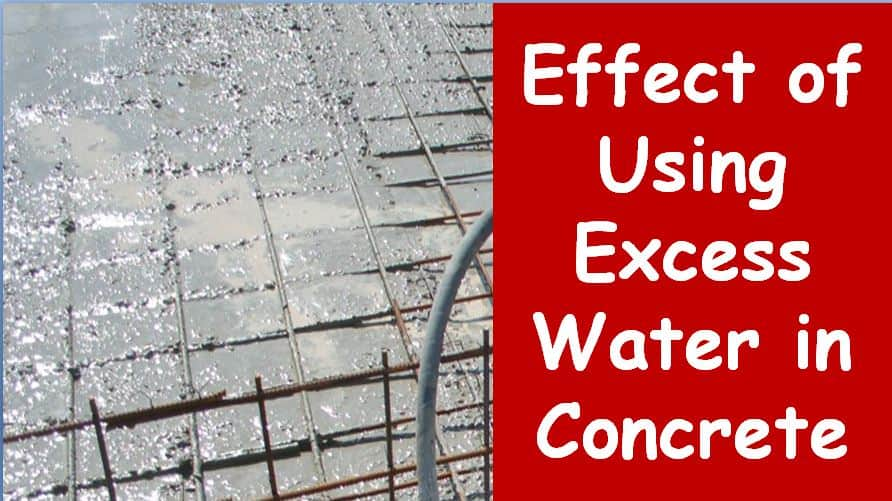 effect of excess water in concrete