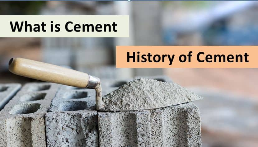 What Is Cement | History of Cement | Types of Cement In India | Types of Cement In Europe | Types of Cement In USA