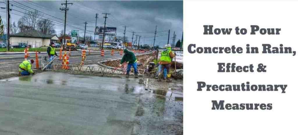 pouring concrete in rain