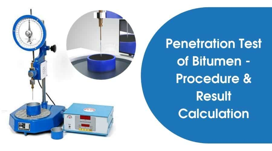 Penetration Test of Bitumen | Bitumen Penetration Test Procedure | IS Code | Result