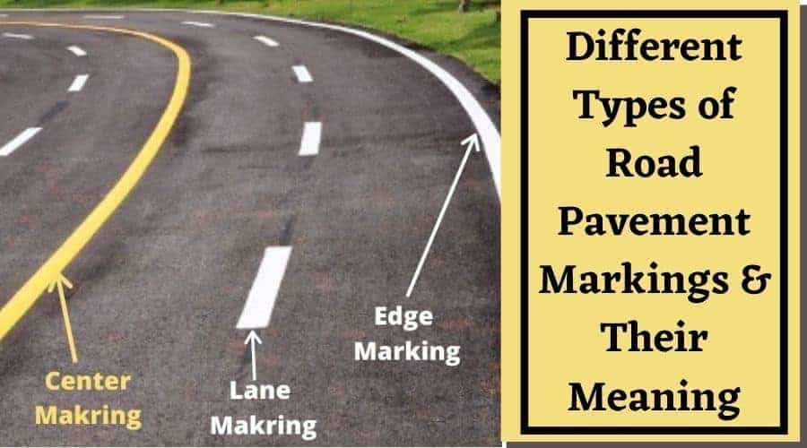 Different Types of Road Pavement Markings & Their Meaning