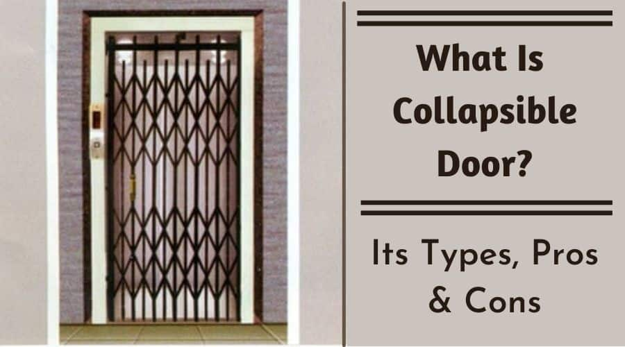 What Is Collapsible Door? Its Types, Advantages & Disadvantages