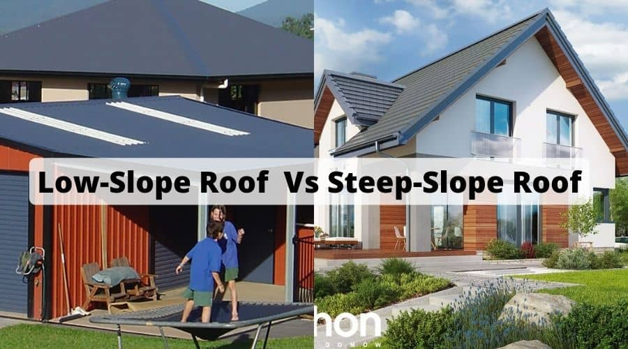 steep slope roof vs low slope roof