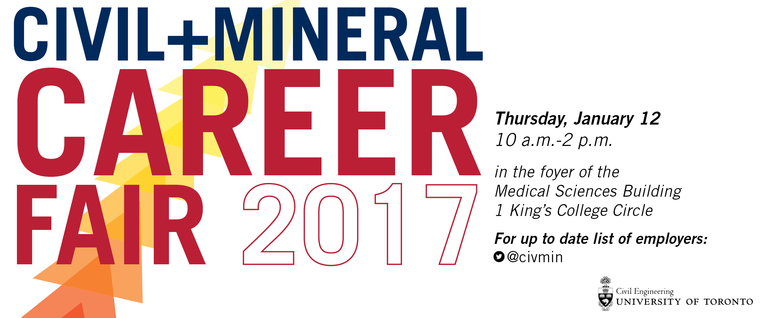 Civil+Mineral Career Fair 2017 | Thursday, January 12, 10am-2pm in the foyer of the Medical Sciences Building, 1 King's College Circle