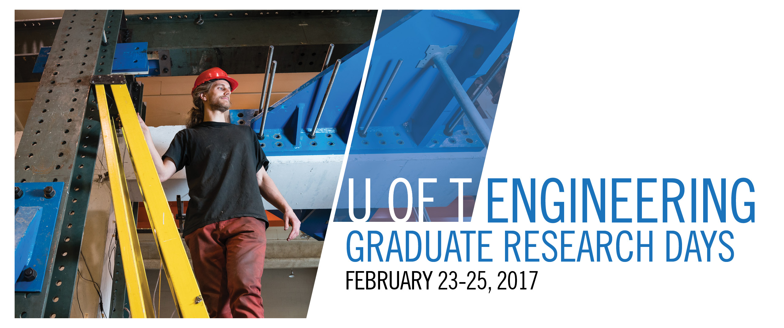 U of T Engineering Graduate Research Days, February 23-25, 2017