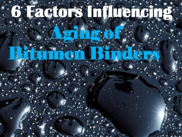 Factors Influencing Aging of Bitumen