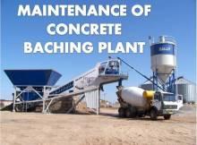 MAINTENANCE OF CONCRETE BATCHING PLANT