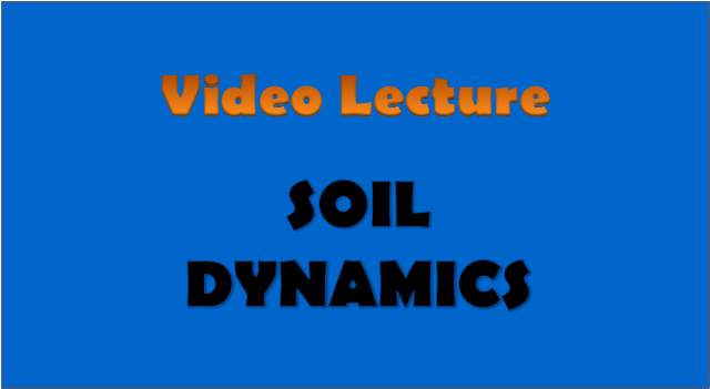 soil dynamics - civil engineering video lectures
