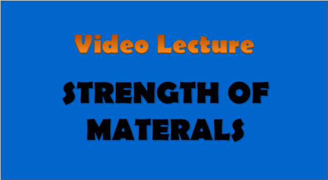 strength of materials - civil engineering video lectures