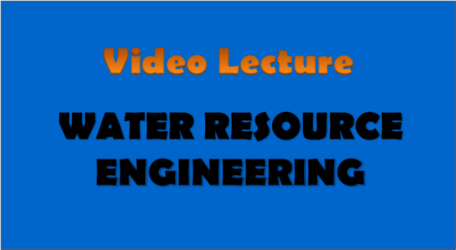water resource engineering - civil engineering video lectures
