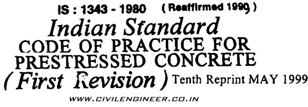 indian standard code of practice for prestressed concrete is 1343 1980 reaffirmed 1999