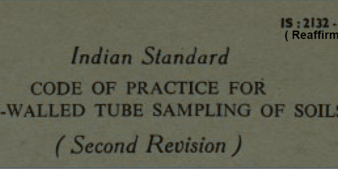 IS 2132-1986 INDIAN STANDARD CODE OF PRACTICE FOR THIN-WALLED TUBE SAMPLING OF SOIL