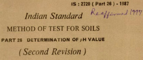 IS-2720-(PART 26)-1987 INDIAN STANDARD METHODS OF TEST FOR SOILS DETERMINATION OF pH VALUE