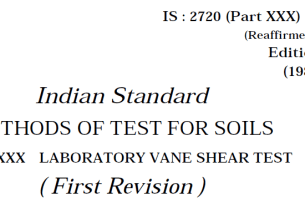 IS-2720-(PART 30)-1980 INDIAN STANDARD METHODS OF TEST FOR SOILS LABORATORY VANE SHEAR TEST