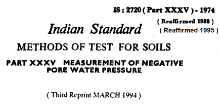 IS-2720-(PART 35)-1974- INDIAN STANDARD METHODS OF TEST FOR SOILS ,MEASUREMENT OF NEGATIVE PORE WATER PRESSURE
