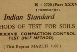 IS-2720-(PART 38)-1976- INDIAN STANDARD METHODS OF TEST FOR SOILS COMPACTION CONTROL TEST(HILF METHOD)