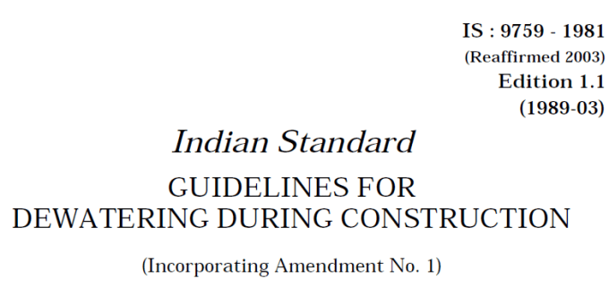 IS-9759-1981- INDIAN STANDARD GUIDELINES FOR DEWATERING DURING CONSTRUCTION.