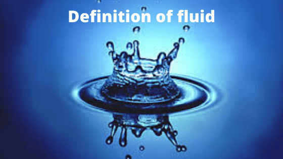 Definition of fluid