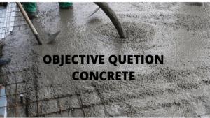 Objective Question Concrete-1