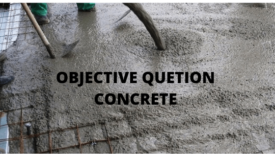 Objective Question Concrete-1