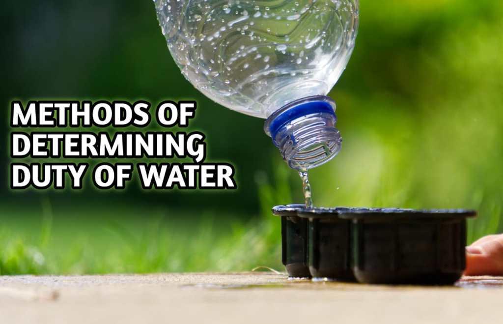 Methods of Determining duty of water