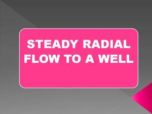 Steady radial flow to a well