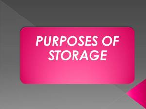 Purposes of storage