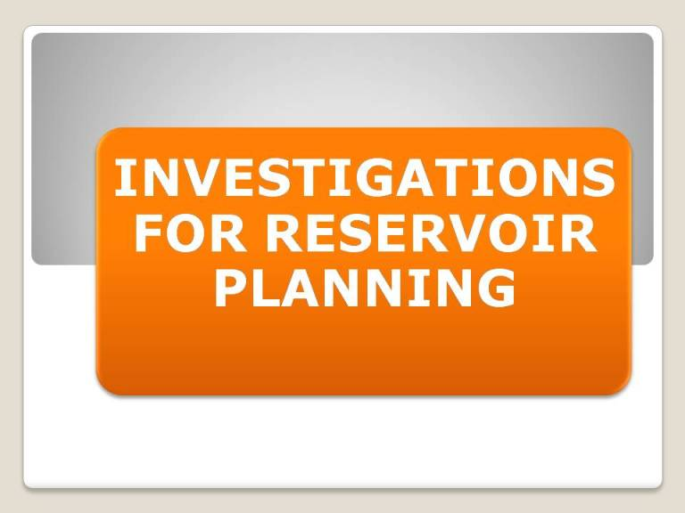 Read more about the article Investigations for reservoir planning