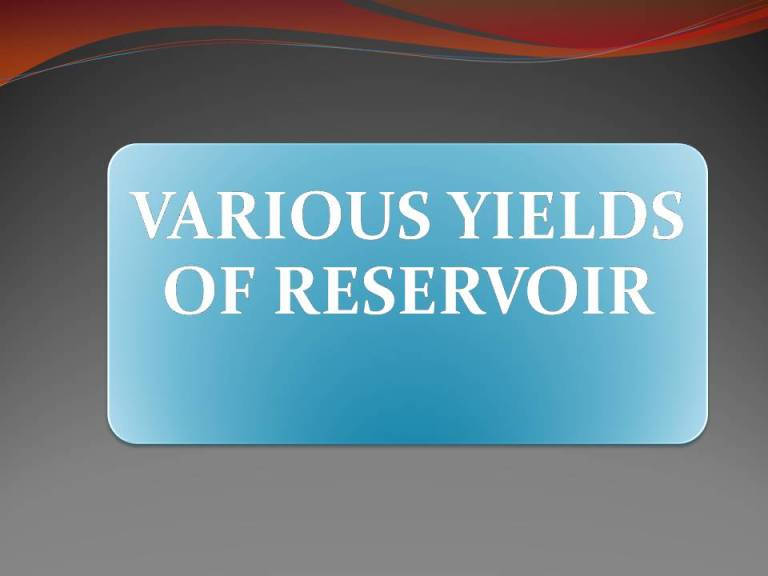 Read more about the article VARIOUS YIELDS OF RESERVOIR
