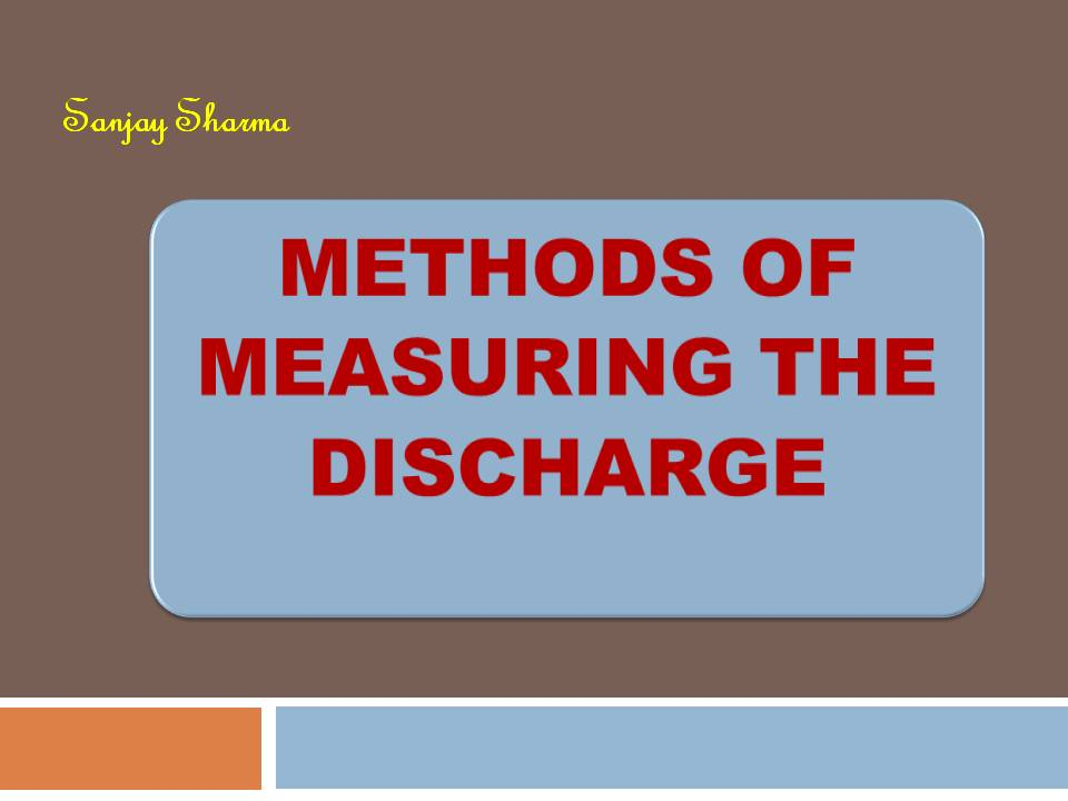 Methods of measuring the discharge