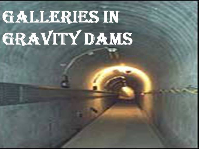 Read more about the article Galleries in gravity dam