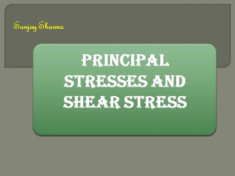 Read more about the article Principal stresses and shear stress