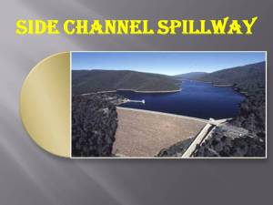 Side channel spillway