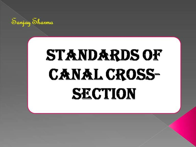 Read more about the article Standards of canal cross section