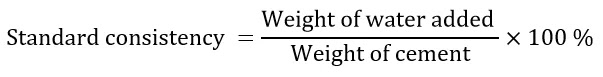 Formulae for Standard or Normal consistency of cement;