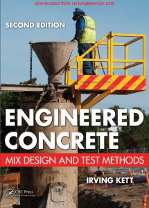 Engineered Concrete Mix Design And Test Methods