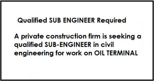 QualifiedSUB ENGINEER Required