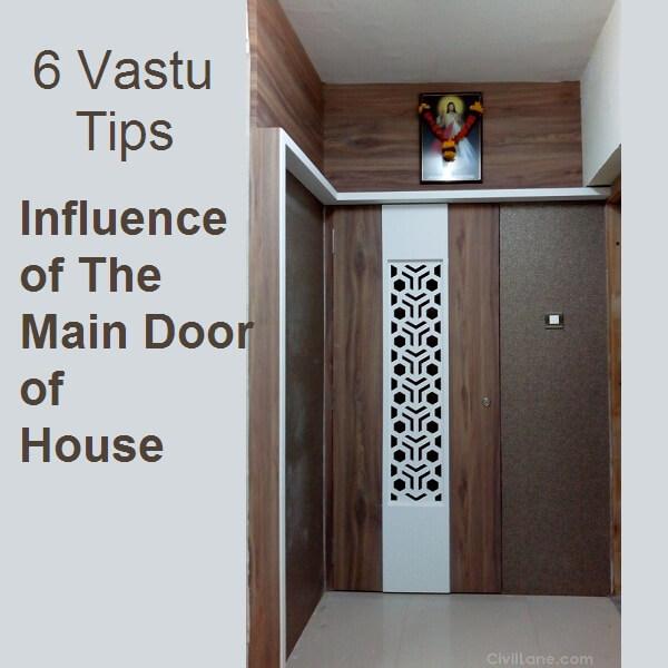 6 Vastu Tips Influence of The Main Door of House