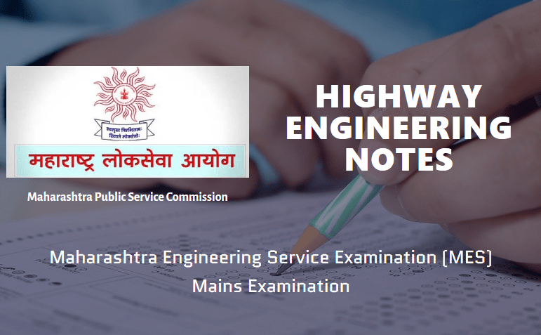Highway Engineering Notes MES Exam