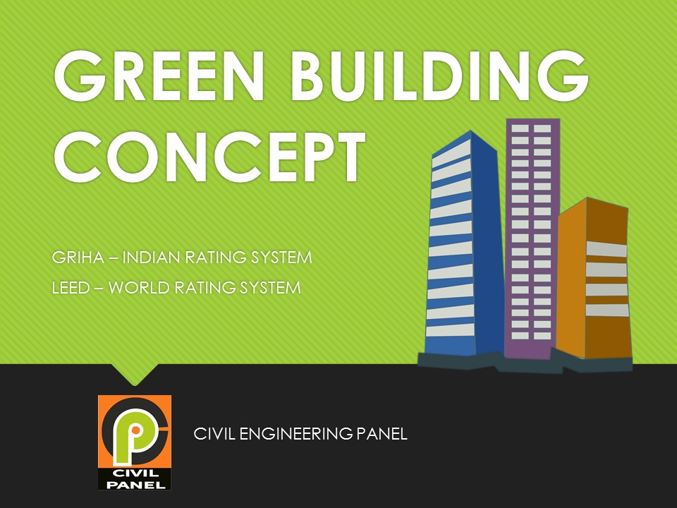 GREEN BUILDING CONCEPT BENEFIT CIVIL ENGINEERING