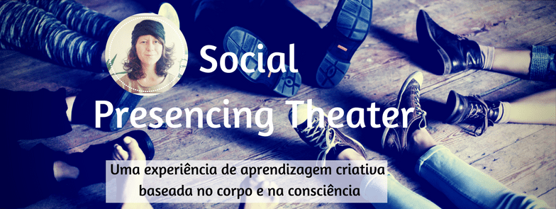Copy of Social Presencing Theater
