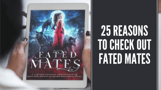25 Reasons To Check Out Fated Mates