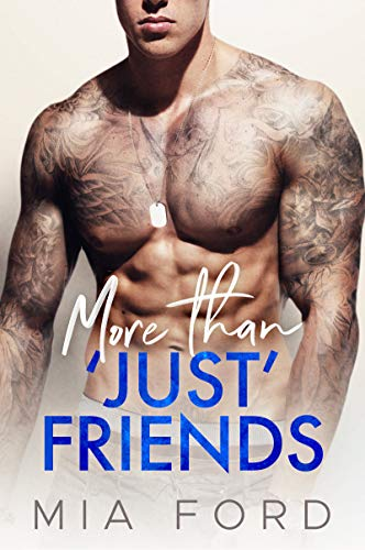 More Than 'Just' Friends by Mia Ford